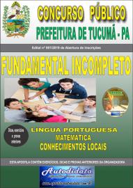 Apostila Impressa Concurso Prefeitura Municipal de Tucumã - PA 2019 Fundamental Incompleto