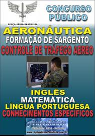 Apostila impressa concurso Sargentos da AERONÁUTICA 2018 - Controlador de Tráfego Aereo