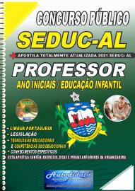 Apostila Impressa Concurso SEDUC - AL 2021 Professor de Anos Iniciais / Educação Infantil