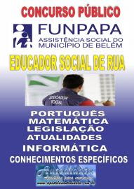 Apostila digital concurso da FUNPAPA-PA 2018 - Educador Social de Rua