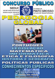 Apostila Digital Concurso da SEDUC - MT 2017 – Pedagogia Global