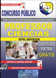 Apostila Digital Concurso Prefeitura Municipal de Santa Inês - Maranhão 2019 Professor Ciências