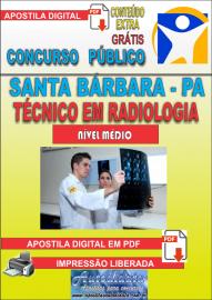 Apostila Digital Concurso SANTA BÁRBARA - PA 2019 - Técnico de Radiologia