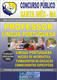 Apostila Impressa Concurso Prefeitura Municipal de Santa Inês - Maranhão 2019 Professor Língua Portuguesa
