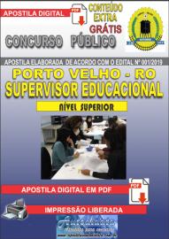 Apostila Digital Concurso de PORTO VELHO/RO 2019 –Supervisor Educacional