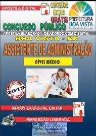 Apostila Digital BOA VISTA/RR 2019 - Assistente administrativo