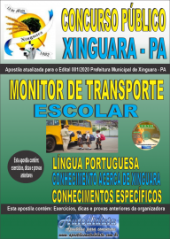Apostila Impressa Concurso Público Prefeitura de Xinguara - PA 2020 Monitor de Transporte Escolar