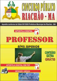 Apostila Digital Concurso Público Prefeitura e Câmera Municipal de Riachão - MA 2020 Professor