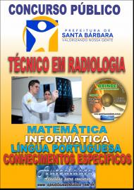 Apostila Impressa Concurso SANTA BÁRBARA - PA 2019 - Técnico de Radiologia