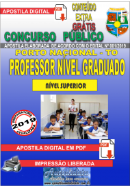 Apostila Digital Concurso da Prefeitura de Porto Nacional - TO – 2019 - Professor Nível Graduado (20 HORAS; 30 HORAS; 40 HORAS)