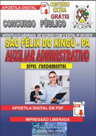 Apostila Digital concurso SÃO FÉLIX DO XINGU/PA - 2019 – Auxiliar Administrativo