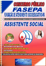 Apostila Impressa Concurso FASEPA-Fundação de Atendimento Socioeducativo-PA 2021 Assistente Social