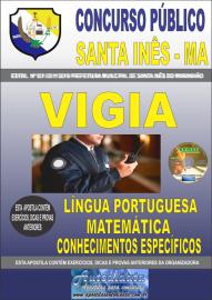 Apostila Impressa Concurso Prefeitura Municipal de Santa Inês - Maranhão 2019 Vigia