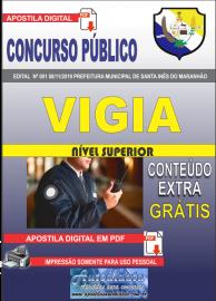 Apostila Digital Concurso Prefeitura Municipal de Santa Inês - Maranhão 2019 Vigia