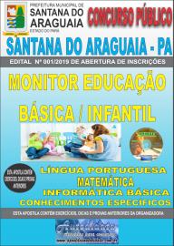 Apostila Impressa Concurso  Prefeitura Municipal de Santana do Araguaia - PA 2019 Monitor Educação Básica / Infantil