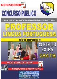 Apostila Digital Concurso Prefeitura Municipal de Santa Inês - Maranhão 2019 Professor Língua Portuguesa