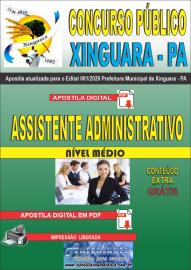 Apostila Digital Concurso Público Prefeitura de Xinguara - PA 2020 Assistente Administrativo