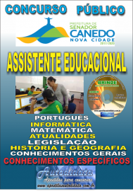 Apostila Impressa SENADOR CANEDO/GO 2020 - Assistente Educacional