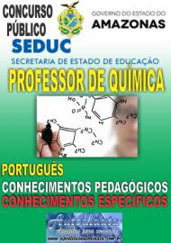 Apostila Impressa Concurso SEDUC-AM 2018 - Professor de Química