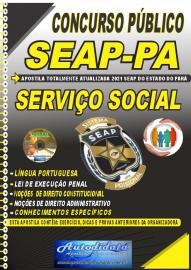 Apostila Impressa Concurso SEAP - PA 2021 Serviço Social