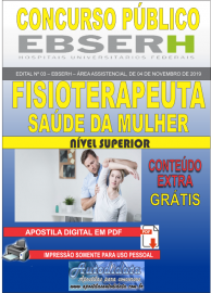 Apostila Digital Concurso EBSERH - 2019 Fisioterapeuta - Saúde da Mulher