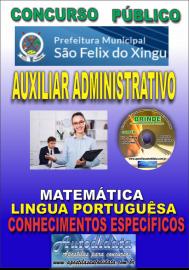 Apostila Impressa concurso SÃO FÉLIX DO XINGU/PA - 2019 – Auxiliar Administrativo