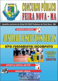 Apostila Digital Concurso Público Prefeitura de Feira Nova - MA 2020 Fundamental Incompleto Fundamental Incompleto Área Auxiliar de Serviços Gerais