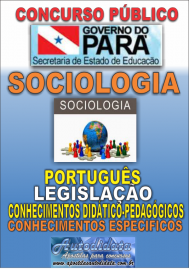 Apostila impressa Concurso SEDUC-PA 2018 - Professor de Sociologia