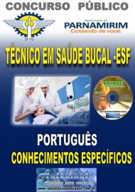 Apostila Impressa Concurso PARNAMIRIM – RN/2019 - Técnico em Saúde Bucal ESF