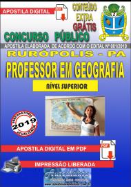 Apostila Digital Concurso PREFEITURA MUNICIPAL DE RURÓPOLIS - PA - 2019 - Professor Licenciado Pleno Em Geografia