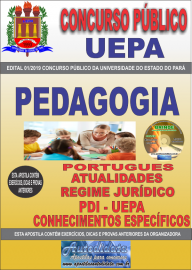 Apostila Impressa Concurso Universidade do Estado do Pará - UEPA 2019 Pedagogia