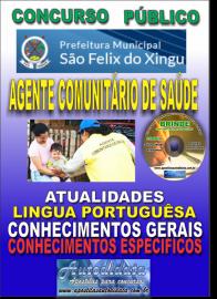 Apostila Impressa Concurso SÃO FÉLIX DO XINGU/PA 2019 - Agente Comunitário De Saúde