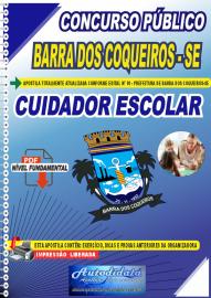 Apostila Impressa Concurso Público Prefeitura de Barra dos Coqueiros - SE 2020 Cuidador Escolar