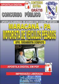 Apostila Digital Concurso de Maracanã/Pa 2019 – Motorista De Veículos Pesados - Categoria C e D