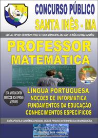 Apostila Impressa Concurso Prefeitura Municipal de Santa Inês - Maranhão 2019 Professor Matemática