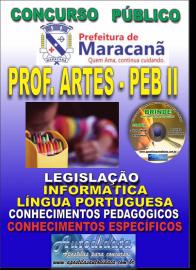 Apostila Impressa MARACANÃ/PA 2019 - Professor Anos Finais – Peb II – Artes