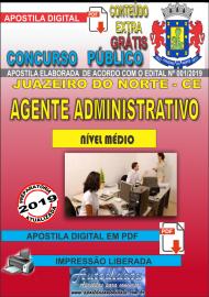 Apostila Digital Concurso JUAZEIRO DO NORTE - CE - 2019 - Agente Administrativo