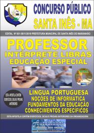 Apostila Impressa Concurso Prefeitura Municipal de Santa Inês - Maranhão 2019 Professor Intérprete em Libras Educação Especial