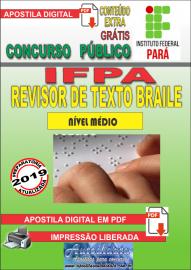 Apostila Digital concurso IFPA 2019 – Revisor De Texto Braile