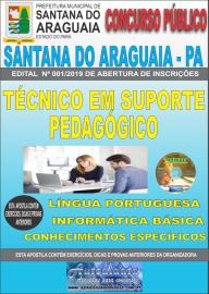 Apostila Impressa Concurso  Prefeitura Municipal de Santana do Araguaia - PA 2019 Técnico Suporte Pedagógico