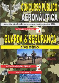 Apostila Digital Concurso Público Aeronáutica - 2020 Guarda e Segurança