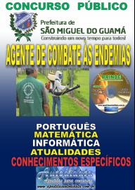 Apostila Impressa Concurso PREFEITURA MUNICIPAL DE SÃO MIGUEL DO GUAMÁ - PA - 2019 - Agente de Combate às Endemias