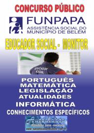 Apostila impressa concurso da FUNPAPA-PA 2018 - Educador Social (Monitor)
