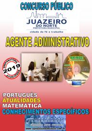 Apostila Impressa Concurso JUAZEIRO DO NORTE - CE - 2019 - Agente Administrativo