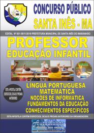 Apostila Impressa Concurso Prefeitura Municipal de Santa Inês - Maranhão 2019 Professor Educação Infantil